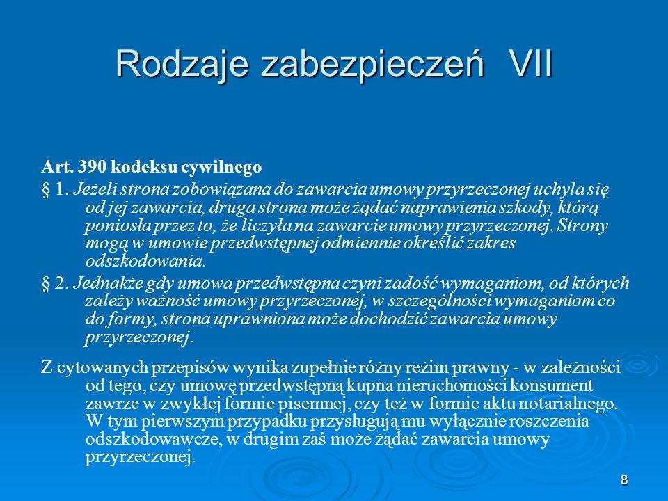 9 Rodzaje zabezpieczeń VIII Art.389 kodeksu cywilnego § 1.