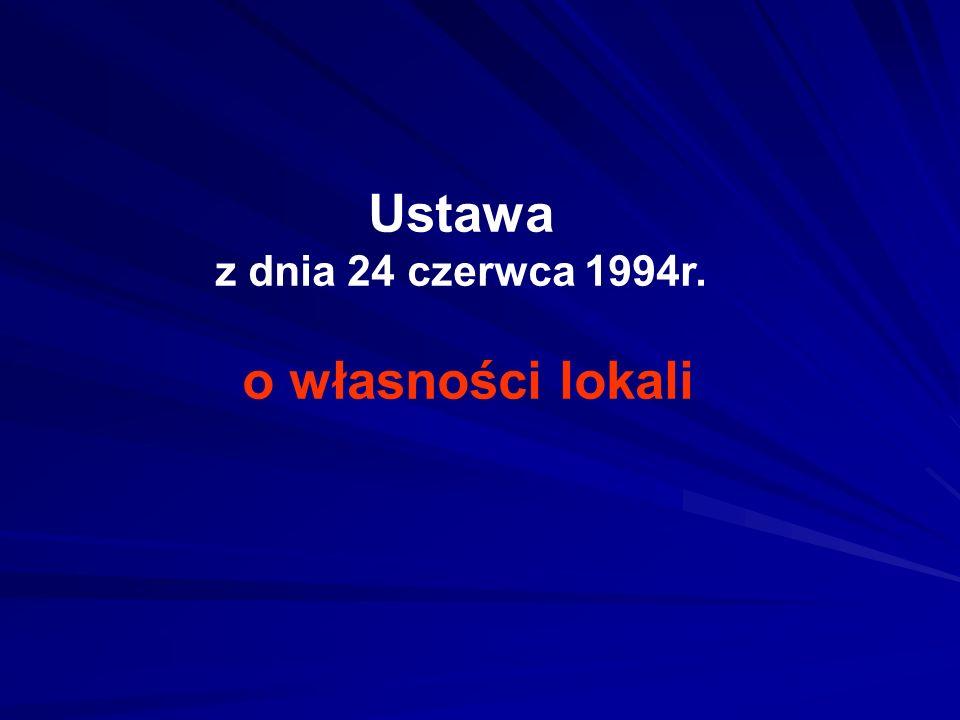 Ustawa z dnia 24 czerwca 1994r. o własności lokali
