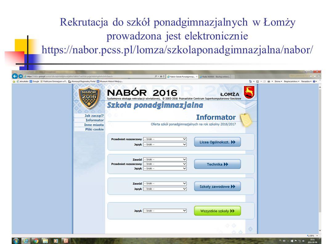 Rekrutacja do szkół ponadgimnazjalnych w Łomży prowadzona jest elektronicznie https://nabor.pcss.pl/lomza/szkolaponadgimnazjalna/nabor/