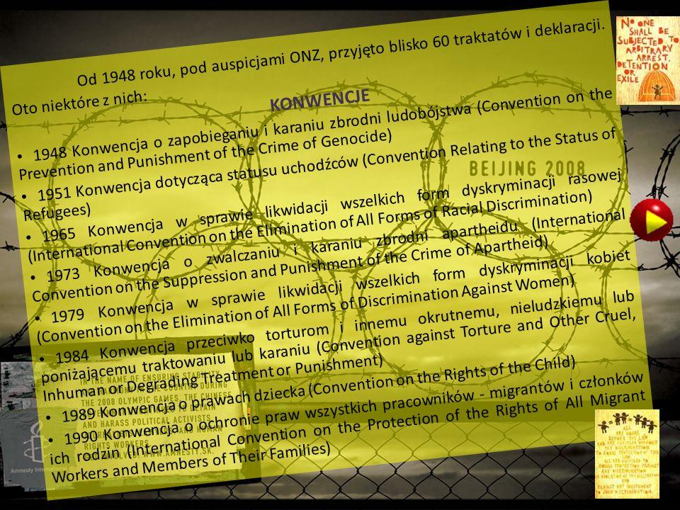 Od 1948 roku, pod auspicjami ONZ, przyjęto blisko 60 traktatów i deklaracji.
