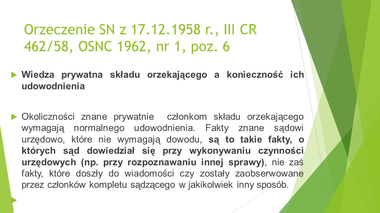 Orzeczenie SN z 17.12.1958 r., III CR 462/58, OSNC 1962, nr 1, poz.