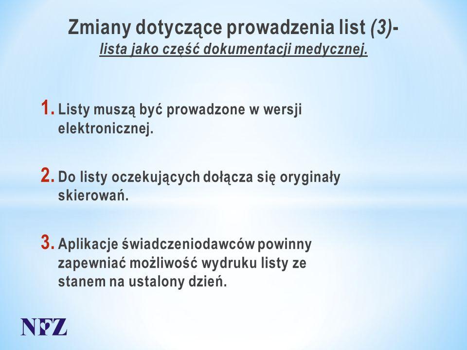 Zmiany dotyczące prowadzenia list (3) - lista jako część dokumentacji medycznej.