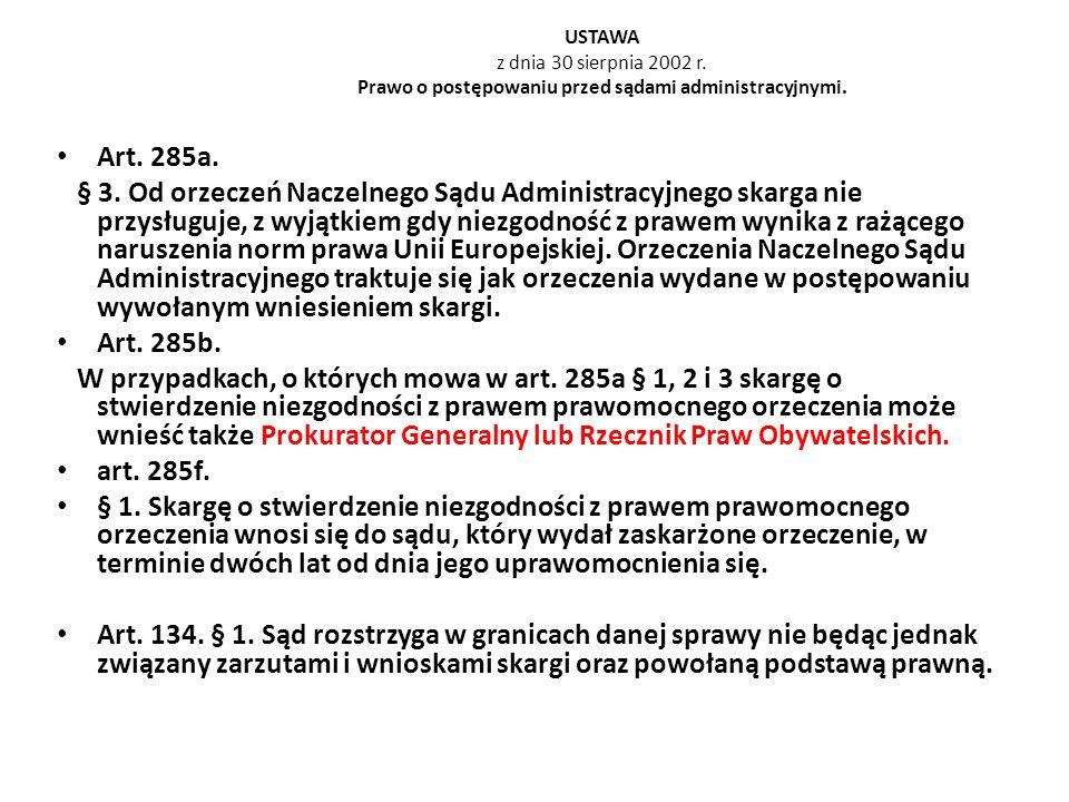 USTAWA z dnia 30 sierpnia 2002 r. Prawo o postępowaniu przed sądami administracyjnymi.