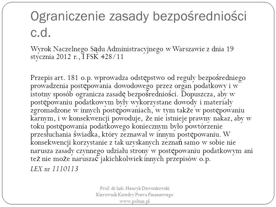 Ograniczenie zasady bezpośredniości c.d.