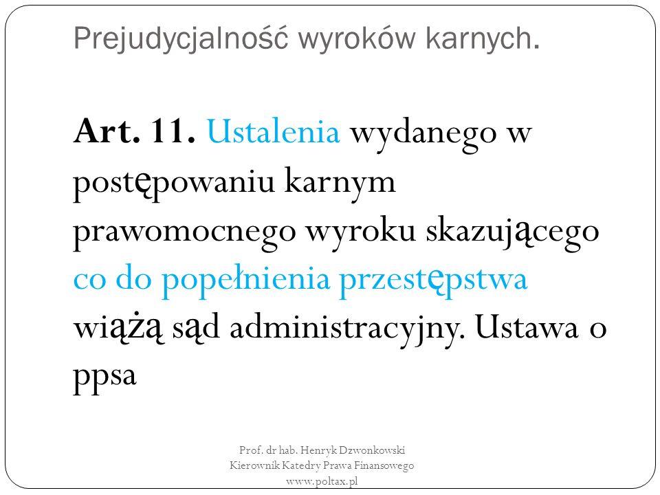 Prejudycjalność wyroków karnych. Art. 11.