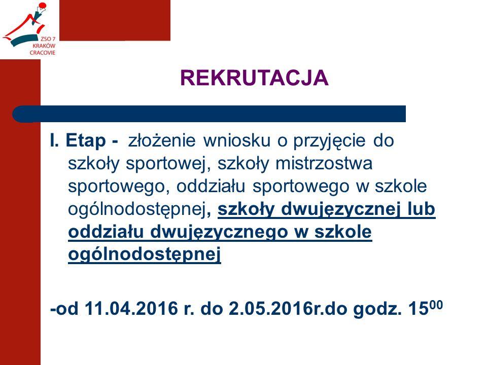 I. Etap - złożenie wniosku o przyjęcie do szkoły sportowej, szkoły mistrzostwa sportowego, oddziału sportowego w szkole ogólnodostępnej, szkoły dwujęz