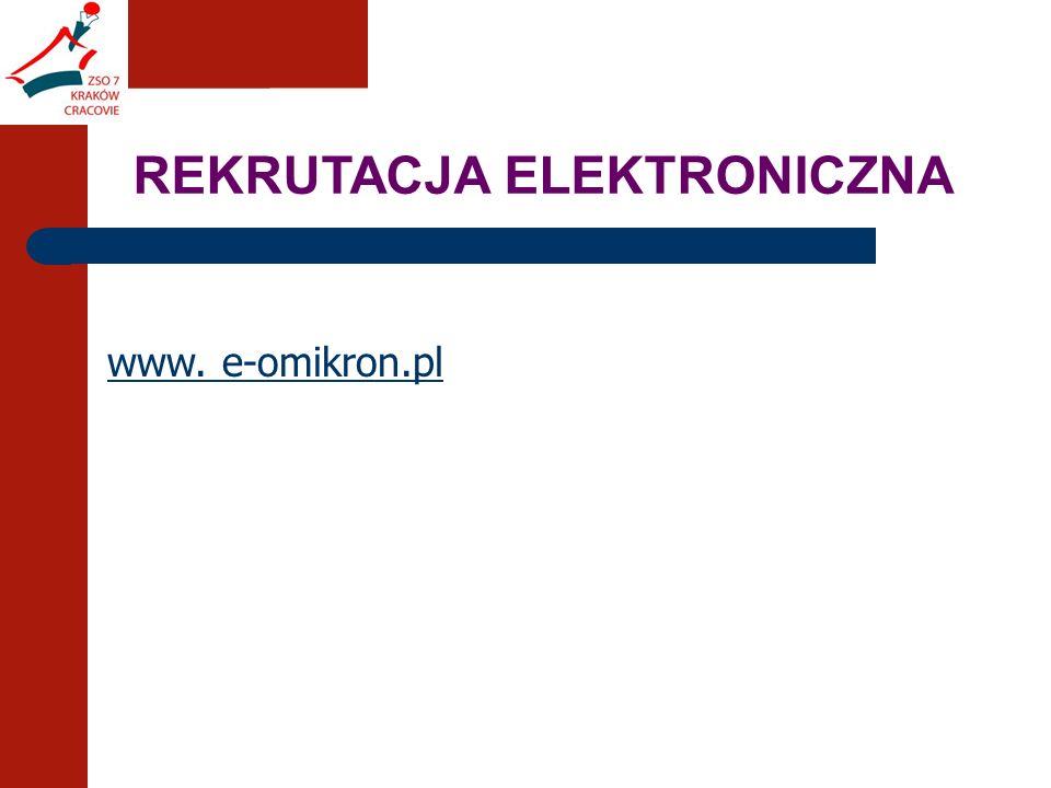 REKRUTACJA ELEKTRONICZNA www. e-omikron.pl