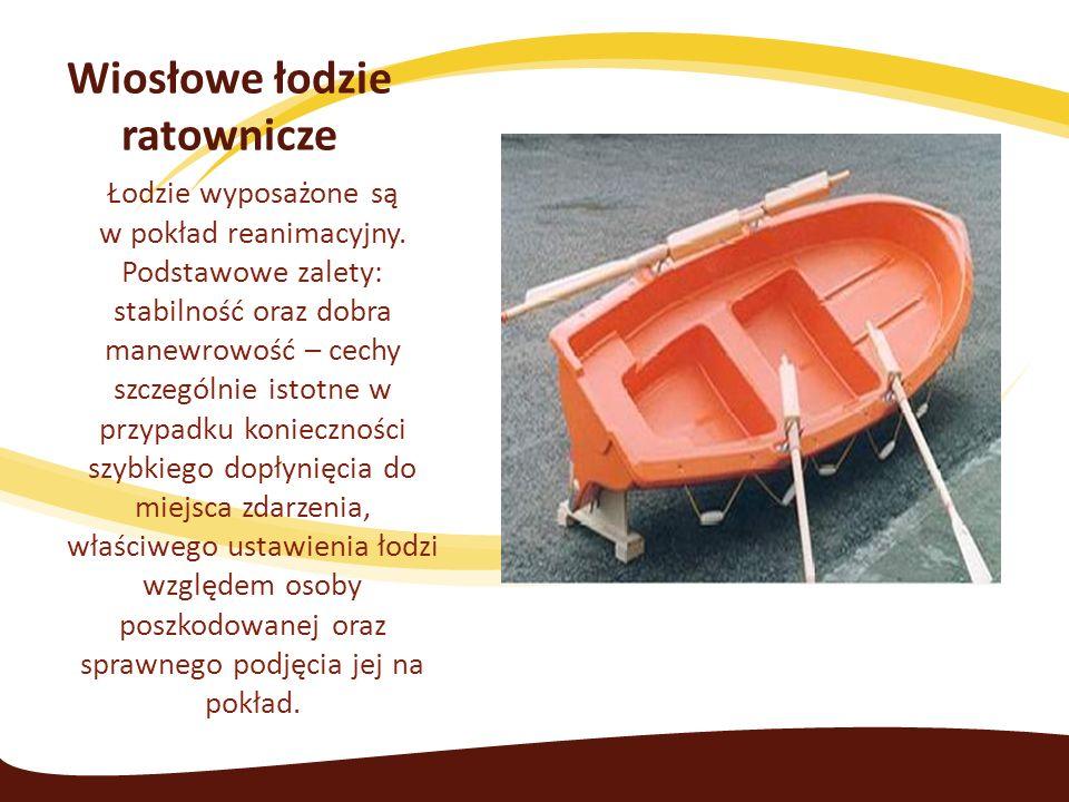 Wiosłowe łodzie ratownicze Łodzie wyposażone są w pokład reanimacyjny.