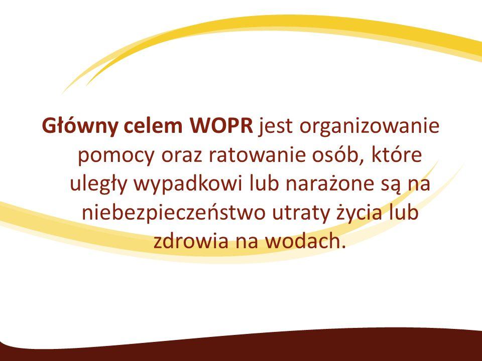 Główny celem WOPR jest organizowanie pomocy oraz ratowanie osób, które uległy wypadkowi lub narażone są na niebezpieczeństwo utraty życia lub zdrowia na wodach.