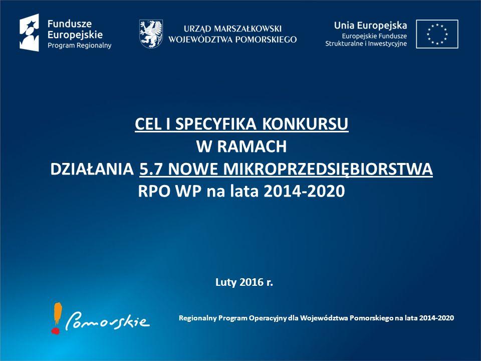 Regionalny Program Operacyjny dla Województwa Pomorskiego na lata 2014-2020 Luty 2016 r.