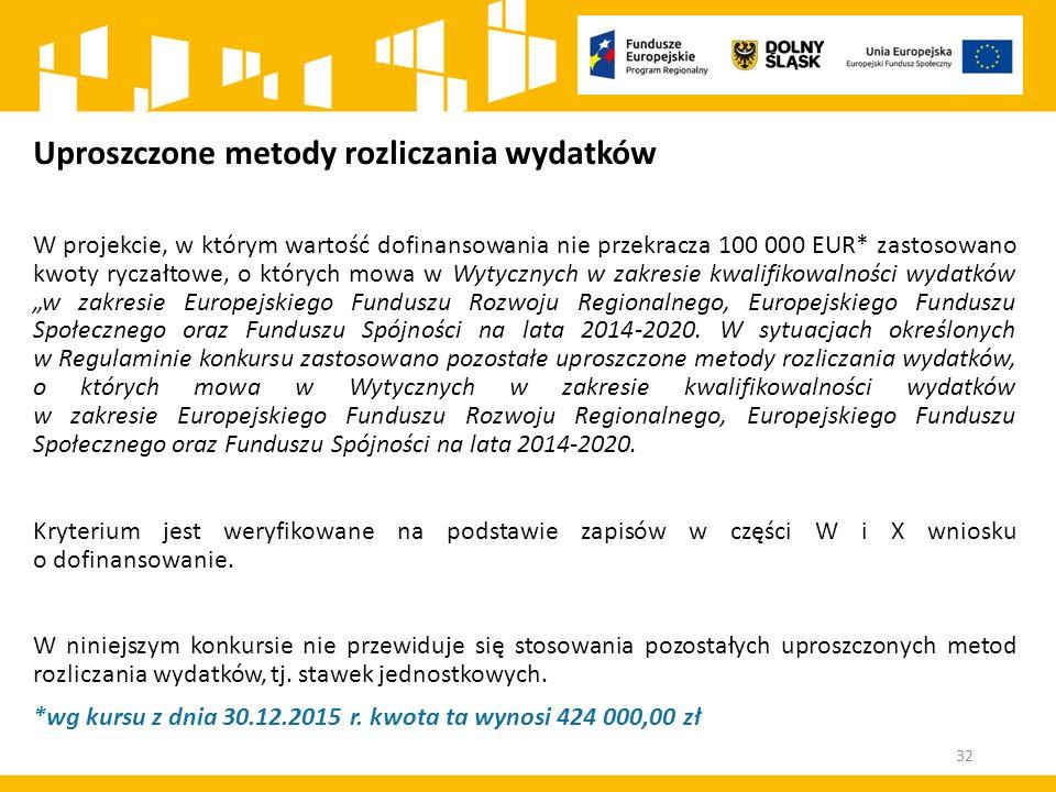 """Uproszczone metody rozliczania wydatków W projekcie, w którym wartość dofinansowania nie przekracza 100 000 EUR* zastosowano kwoty ryczałtowe, o których mowa w Wytycznych w zakresie kwalifikowalności wydatków """"w zakresie Europejskiego Funduszu Rozwoju Regionalnego, Europejskiego Funduszu Społecznego oraz Funduszu Spójności na lata 2014-2020."""