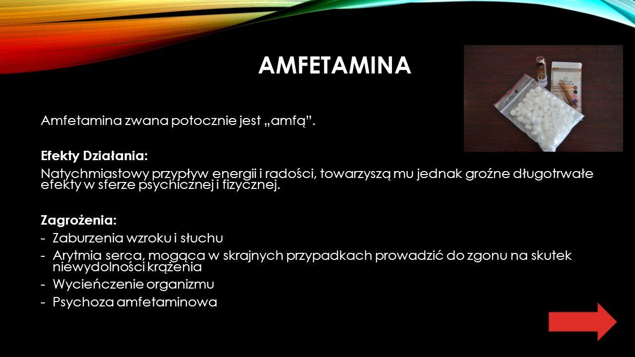 """AMFETAMINA Amfetamina zwana potocznie jest """"amfą ."""