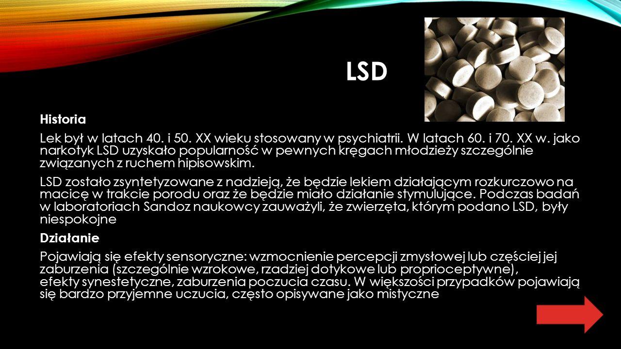 LSD Historia Lek był w latach 40. i 50. XX wieku stosowany w psychiatrii.