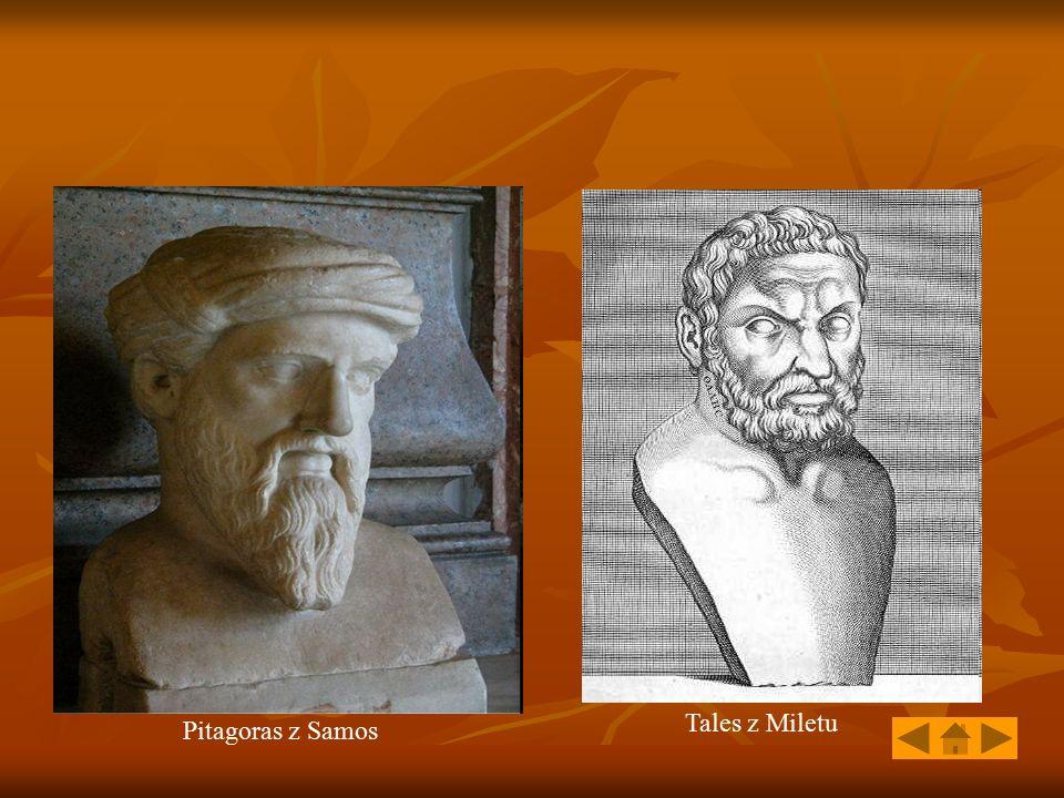 Pitagoras z Samos Tales z Miletu