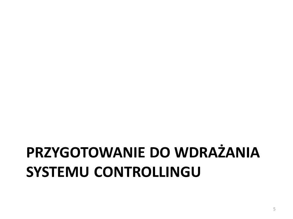 PRZYGOTOWANIE DO WDRAŻANIA SYSTEMU CONTROLLINGU 5