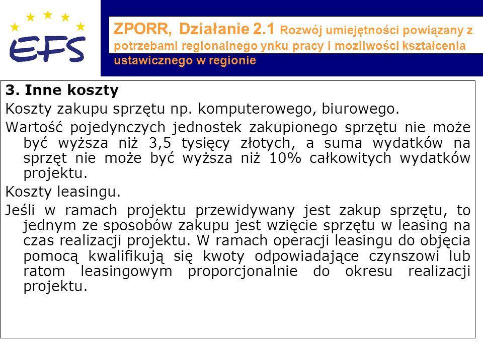 ZPORR, Działanie 2.1 Rozwój umiejętności powiązany z potrzebami regionalnego ynku pracy i mozliwości kształcenia ustawicznego w regionie 3.