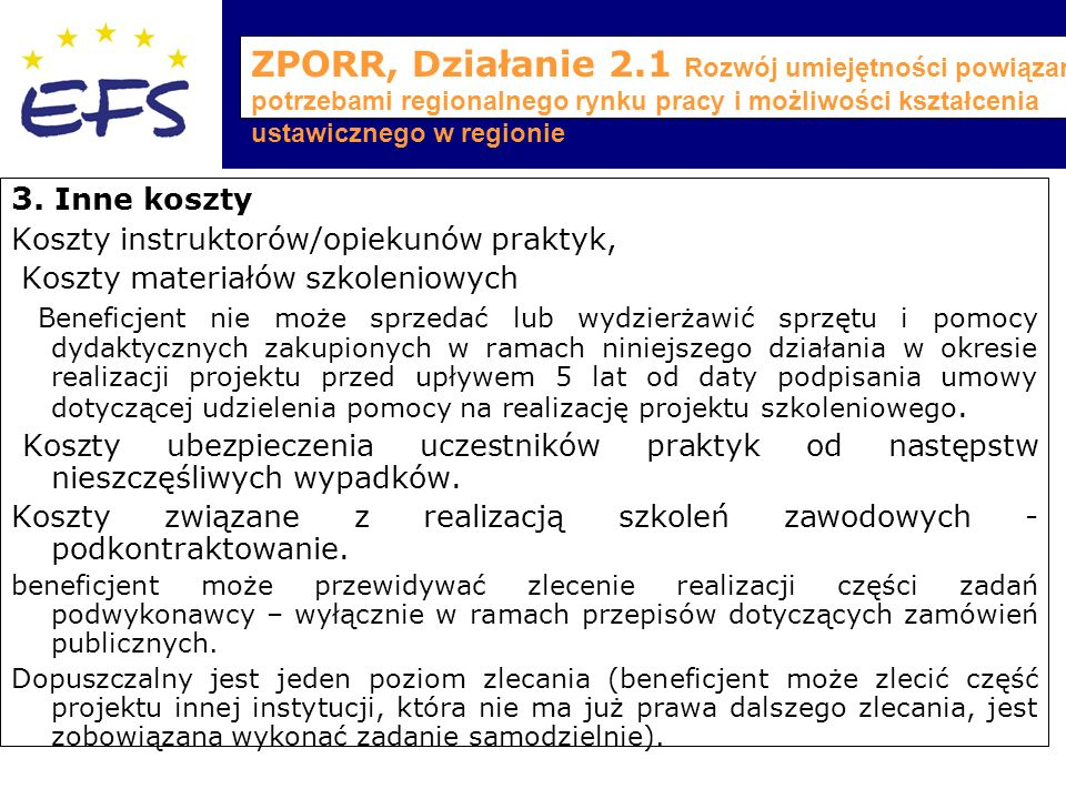 ZPORR, Działanie 2.1 Rozwój umiejętności powiązany z potrzebami regionalnego rynku pracy i możliwości kształcenia ustawicznego w regionie 3.