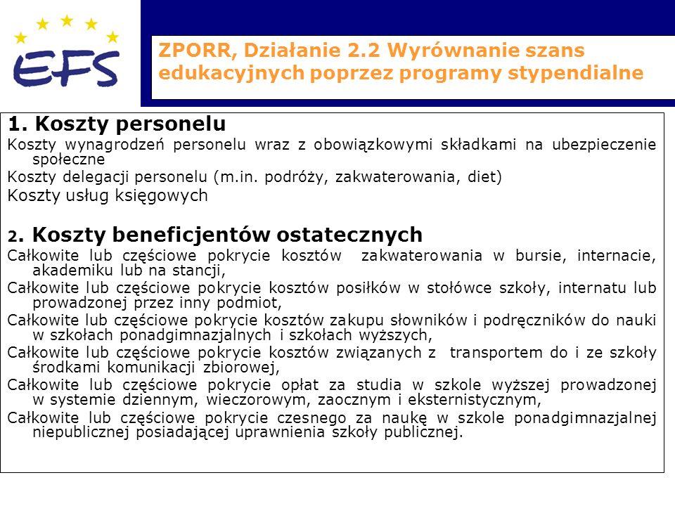 ZPORR, Działanie 2.2 Wyrównanie szans edukacyjnych poprzez programy stypendialne 1.