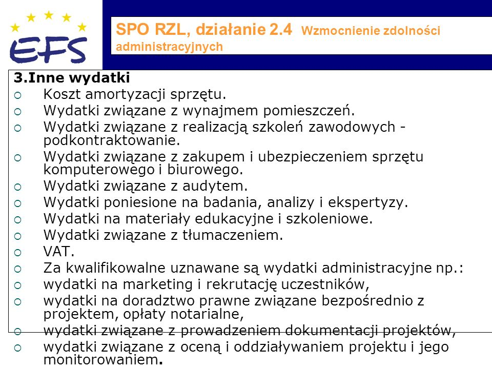 SPO RZL, działanie 2.4 Wzmocnienie zdolności administracyjnych 3.Inne wydatki  Koszt amortyzacji sprzętu.