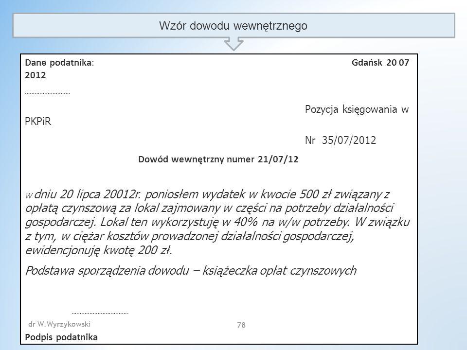 Wzór dowodu wewnętrznego Dane podatnika:Gdańsk 20 07 2012 ……………………….