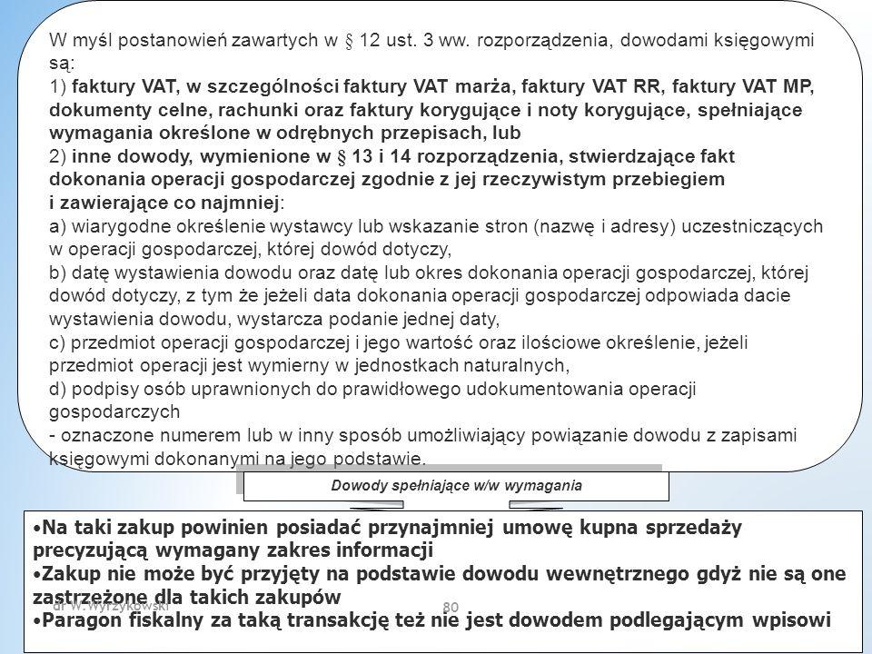 W myśl postanowień zawartych w § 12 ust. 3 ww.