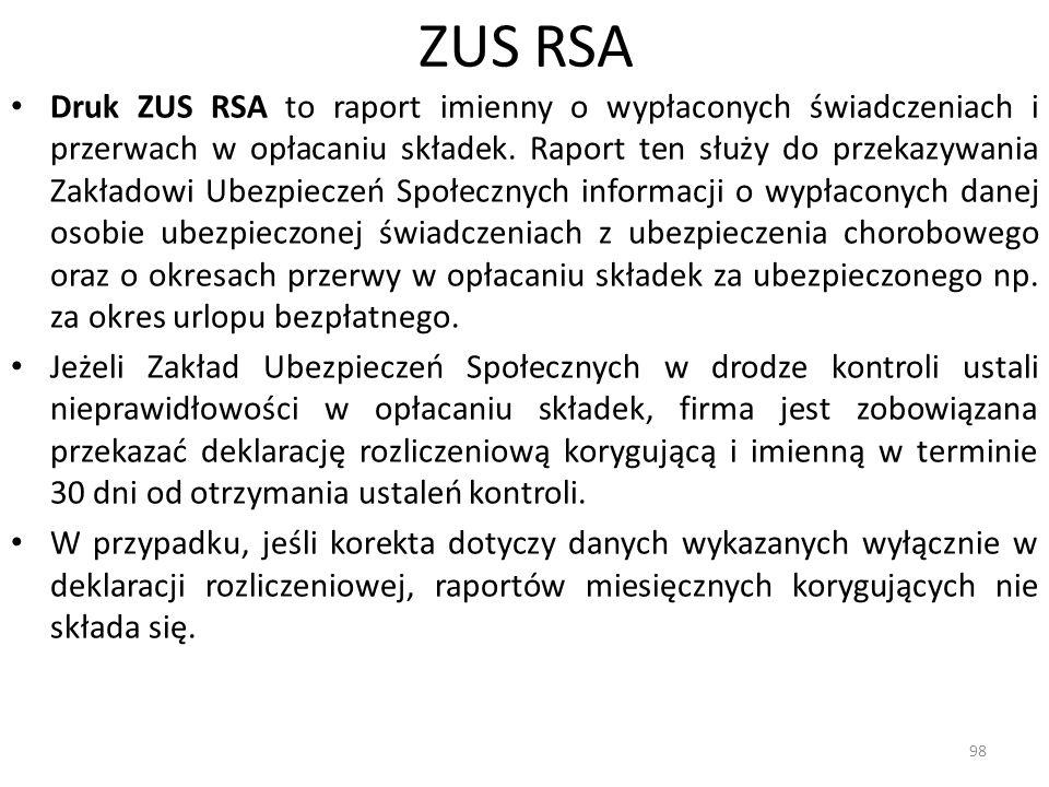 ZUS RSA Druk ZUS RSA to raport imienny o wypłaconych świadczeniach i przerwach w opłacaniu składek.