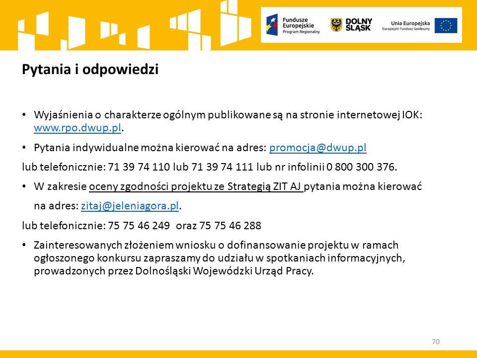Pytania i odpowiedzi Wyjaśnienia o charakterze ogólnym publikowane są na stronie internetowej IOK: www.rpo.dwup.pl.
