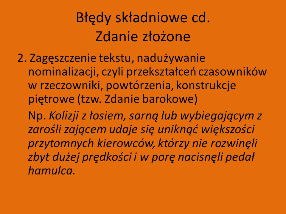 Błędy składniowe cd. Zdanie złożone 2.