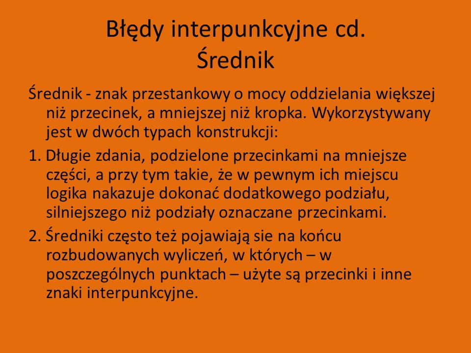 Błędy interpunkcyjne cd.