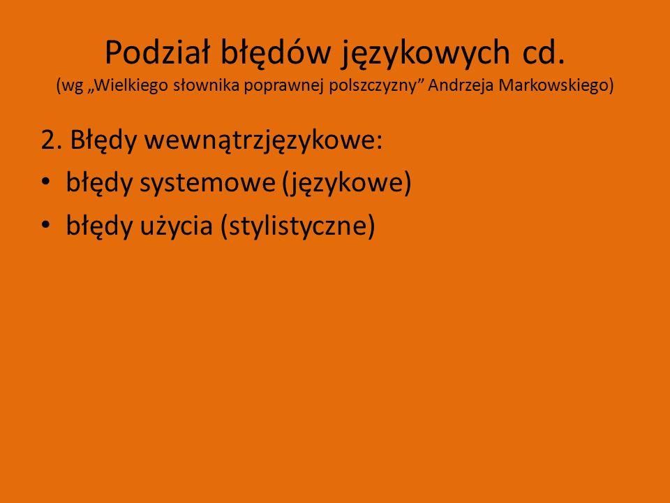 Podział błędów językowych cd.