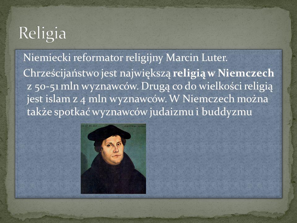 Niemiecki reformator religijny Marcin Luter. Chrześcijaństwo jest największą religią w Niemczech z 50-51 mln wyznawców. Drugą co do wielkości religią