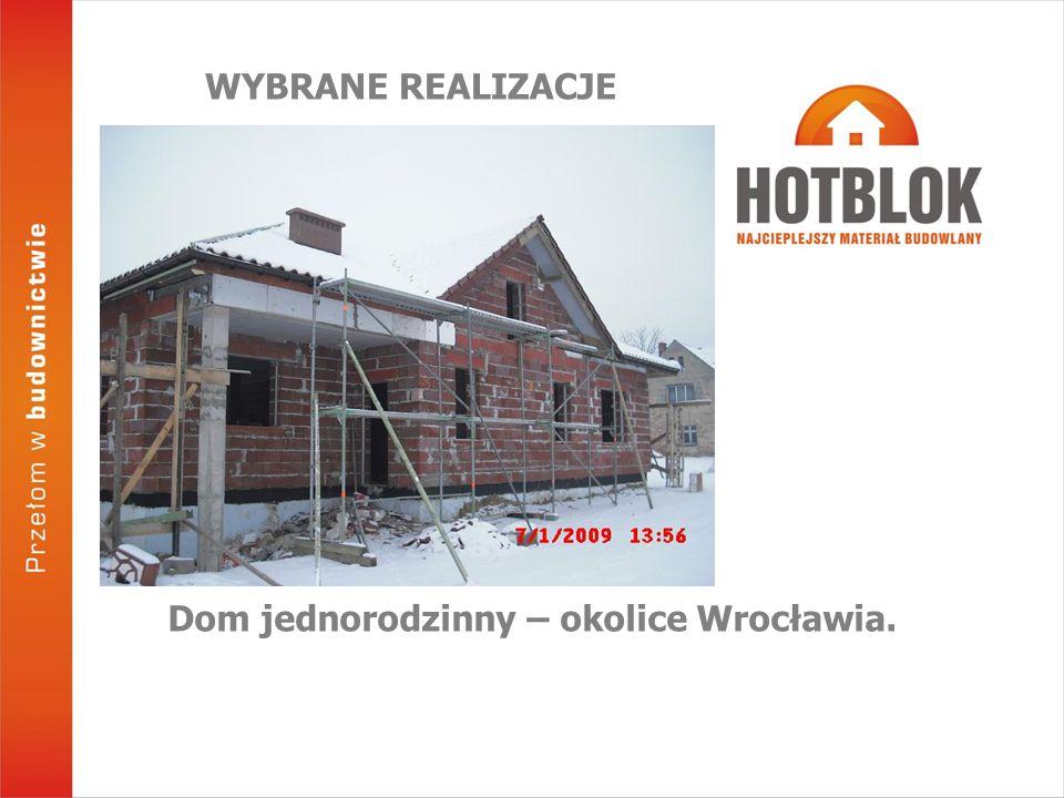 Dom jednorodzinny – okolice Wrocławia. WYBRANE REALIZACJE