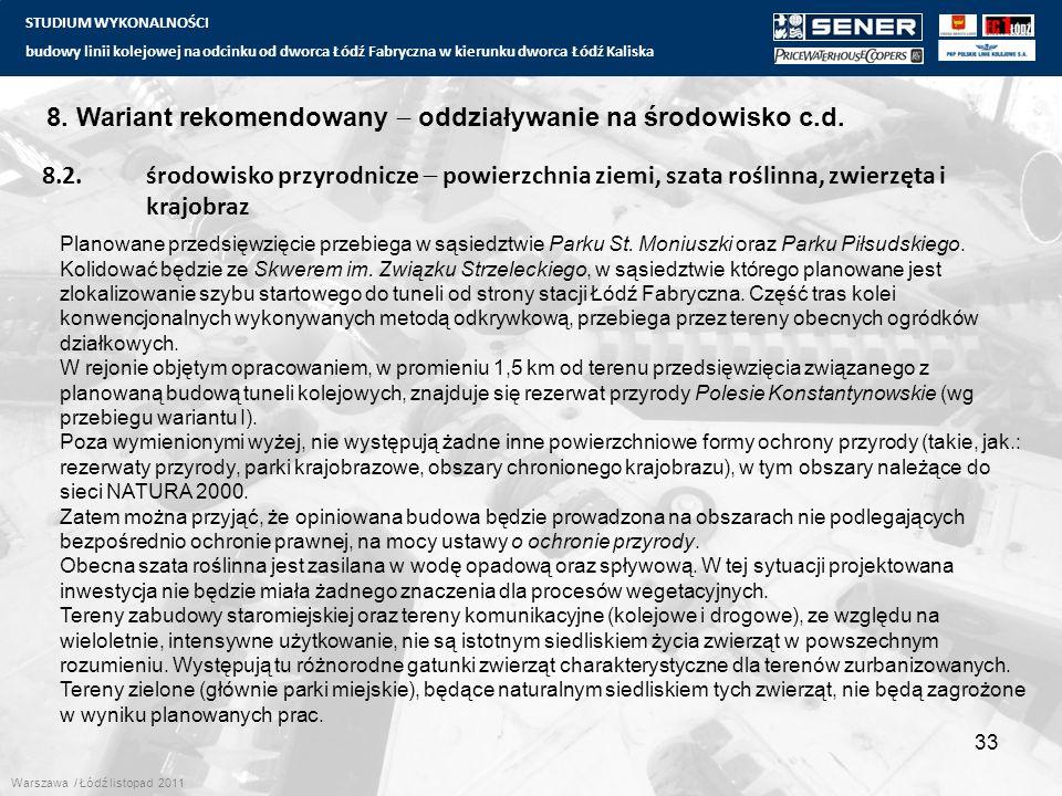 STUDIUM WYKONALNOŚCI budowy linii kolejowej na odcinku od dworca Łódź Fabryczna w kierunku dworca Łódź Kaliska 33 8. Wariant rekomendowany  oddziaływ