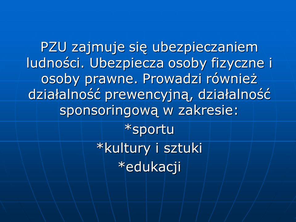 PZU zajmuje się ubezpieczaniem ludności. Ubezpiecza osoby fizyczne i osoby prawne. Prowadzi również działalność prewencyjną, działalność sponsoringową