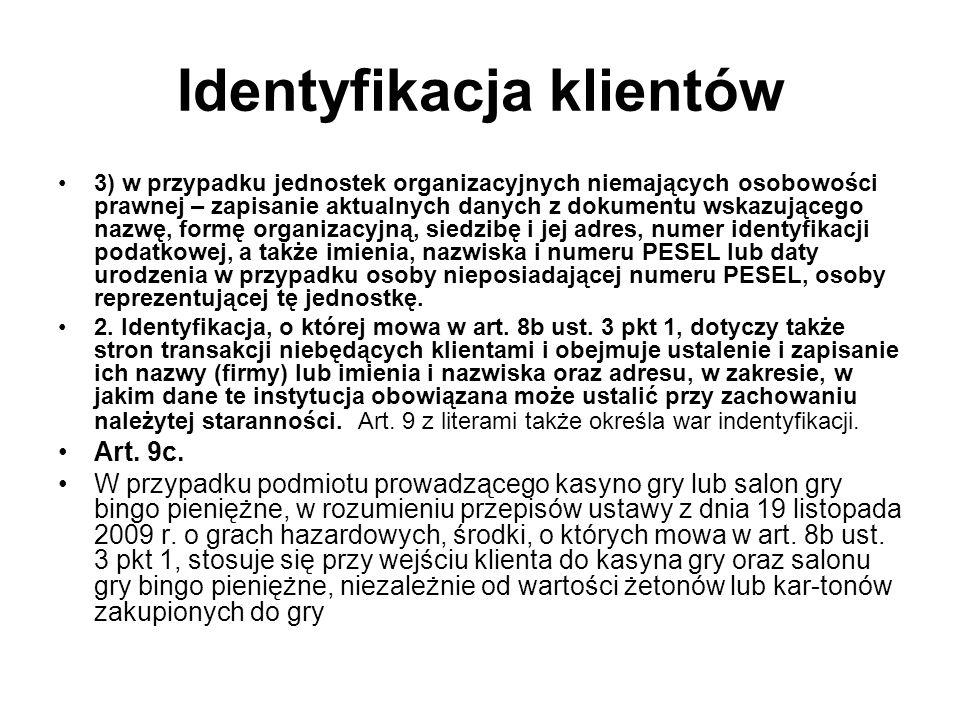 Identyfikacja klientów 3) w przypadku jednostek organizacyjnych niemających osobowości prawnej – zapisanie aktualnych danych z dokumentu wskazującego nazwę, formę organizacyjną, siedzibę i jej adres, numer identyfikacji podatkowej, a także imienia, nazwiska i numeru PESEL lub daty urodzenia w przypadku osoby nieposiadającej numeru PESEL, osoby reprezentującej tę jednostkę.