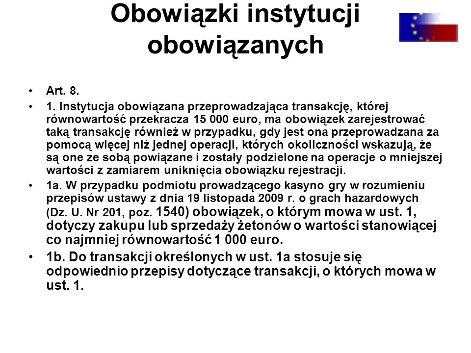 Obowiązki instytucji obowiązanych Art. 8. 1.
