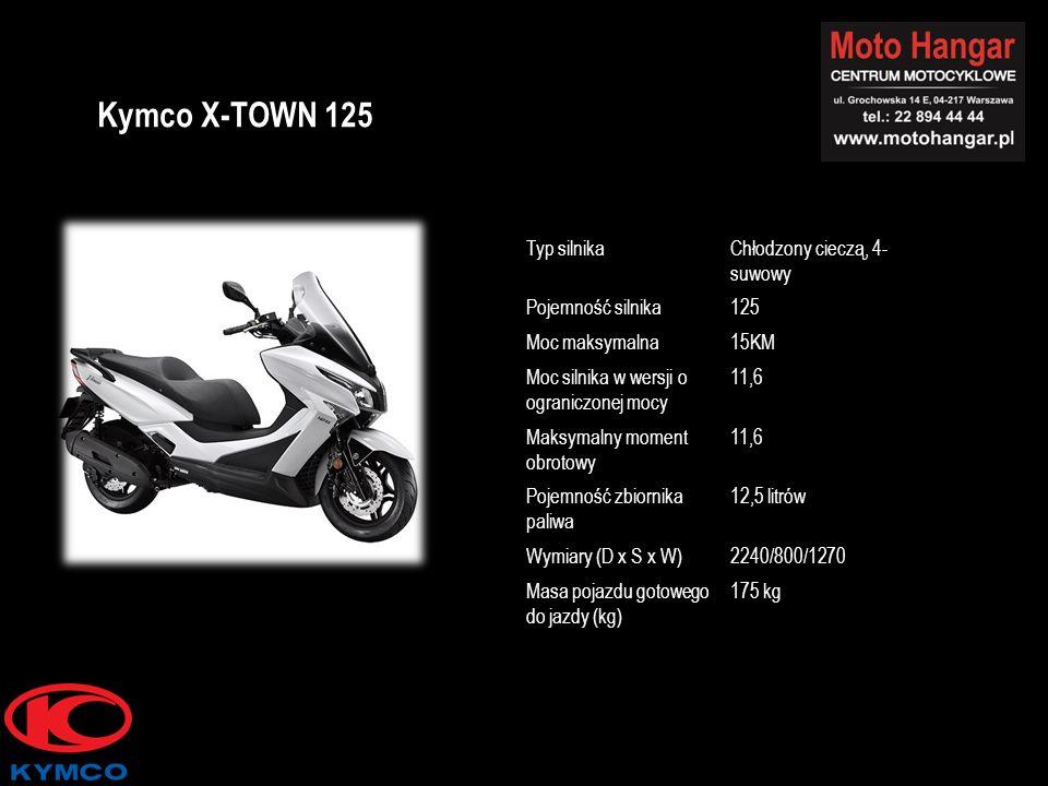Typ silnikaChłodzony cieczą, 4- suwowy Pojemność silnika125 Moc maksymalna15KM Moc silnika w wersji o ograniczonej mocy 11,6 Maksymalny moment obrotowy 11,6 Pojemność zbiornika paliwa 12,5 litrów Wymiary (D x S x W)2240/800/1270 Masa pojazdu gotowego do jazdy (kg) 175 kg Kymco X-TOWN 125
