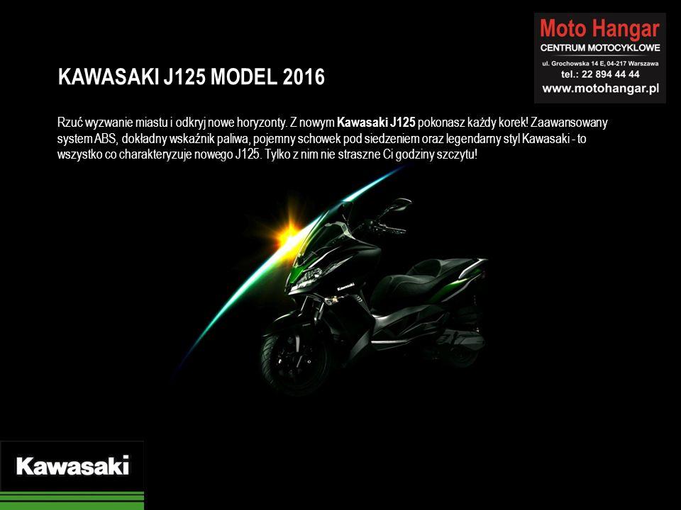 Rzuć wyzwanie miastu i odkryj nowe horyzonty. Z nowym Kawasaki J125 pokonasz każdy korek! Zaawansowany system ABS, dokładny wskaźnik paliwa, pojemny s