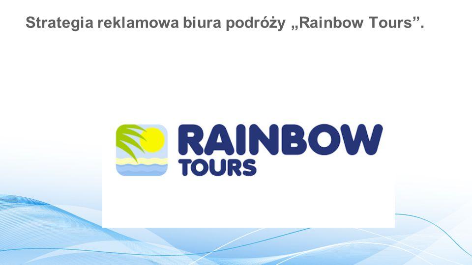 """Strategia reklamowa biura podróży """"Rainbow Tours""""."""