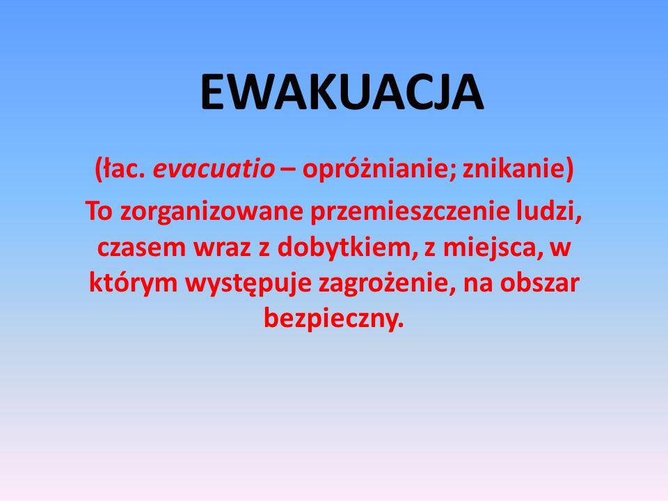 EWAKUACJA (łac.