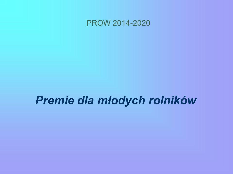 PROW 2014-2020 Premie dla młodych rolników