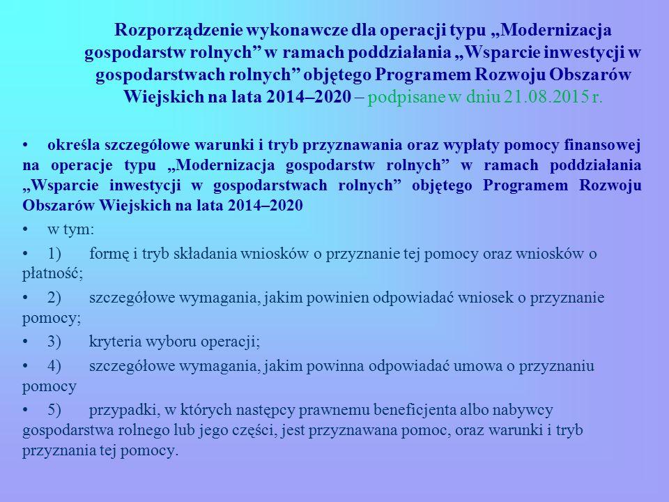 """Rozporządzenie wykonawcze dla operacji typu """"Modernizacja gospodarstw rolnych"""" w ramach poddziałania """"Wsparcie inwestycji w gospodarstwach rolnych"""" ob"""