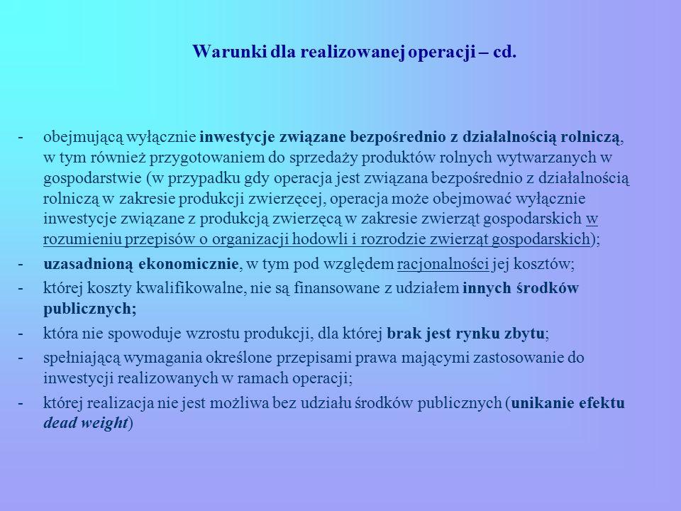 Warunki dla realizowanej operacji – cd.