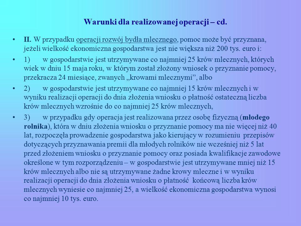 Warunki dla realizowanej operacji – cd. II.
