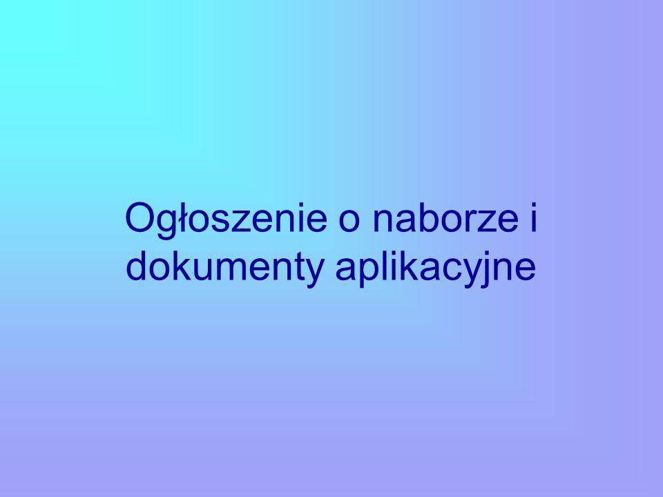 Ogłoszenie o naborze i dokumenty aplikacyjne