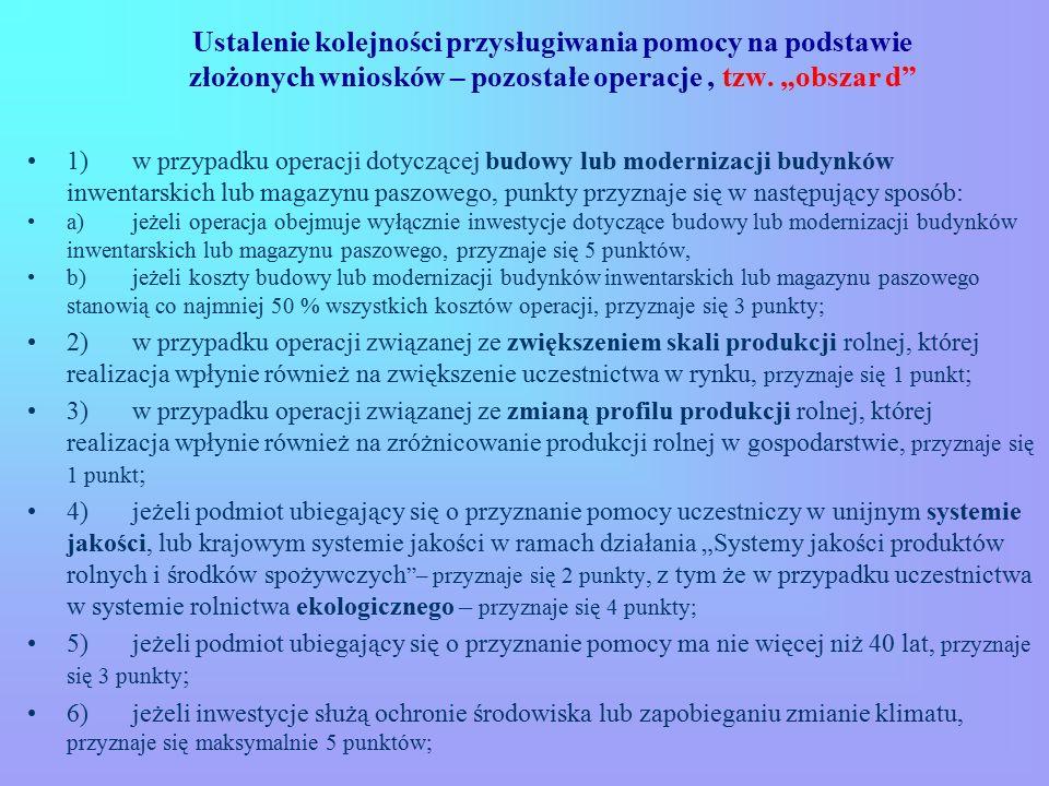 """Ustalenie kolejności przysługiwania pomocy na podstawie złożonych wniosków – pozostałe operacje, tzw. """"obszar d"""" 1) w przypadku operacji dotyczącej bu"""