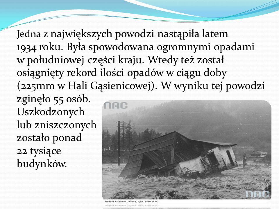 Jedna z największych powodzi nastąpiła latem 1934 roku.