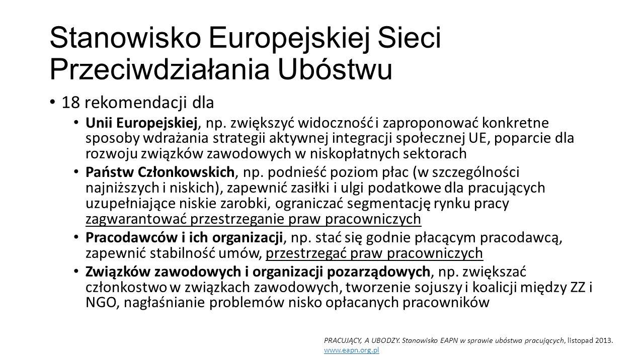 Stanowisko Europejskiej Sieci Przeciwdziałania Ubóstwu 18 rekomendacji dla Unii Europejskiej, np.