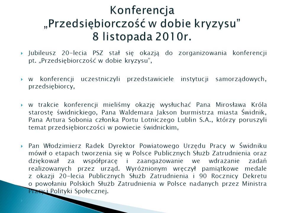  Jubileusz 20-lecia PSZ stał się okazją do zorganizowania konferencji pt.