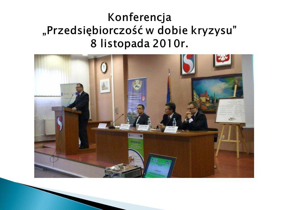 """Konferencja """"Przedsiębiorczość w dobie kryzysu 8 listopada 2010r."""